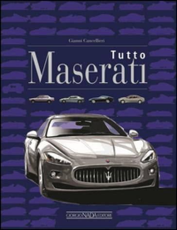Tutto Maserati - Gianni Cancellieri   Thecosgala.com