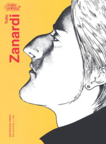 Tutto Zanardi - Andrea Pazienza | Jonathanterrington.com
