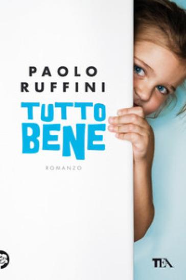 Tutto bene - Paolo Ruffini | Jonathanterrington.com