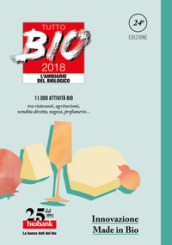 Tutto bio 2018. Annuario del biologico