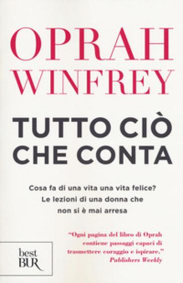 Tutto ciò che conta - Oprah Winfrey  