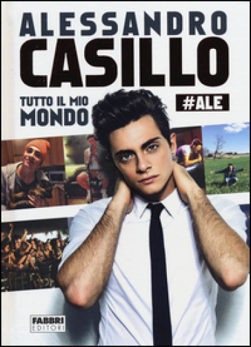 Tutto il mio mondo - Alessandro Casillo  