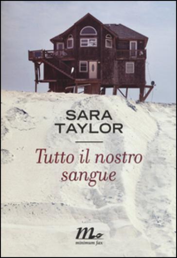 Tutto il nostro sangue - Sara Taylor pdf epub