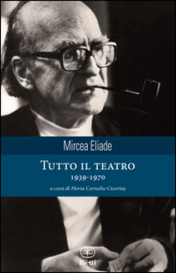 Tutto il teatro 1939-1970
