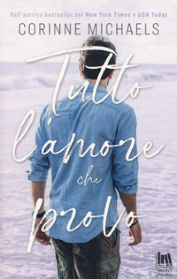 Tutto l'amore che provo - Corinne Michaels | Jonathanterrington.com