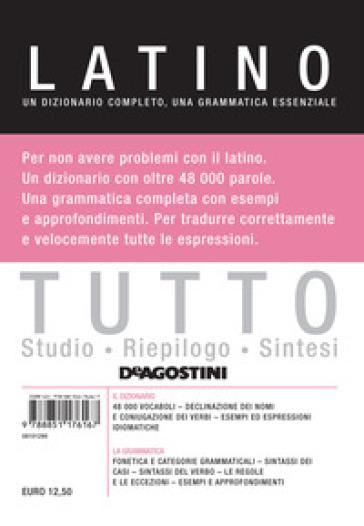 Tutto latino. Un dizionario completo, una grammatica essenziale - Nicoletta Mosca |