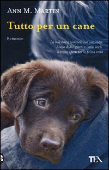 Tutto per un cane - Ann M. Martin | Kritjur.org