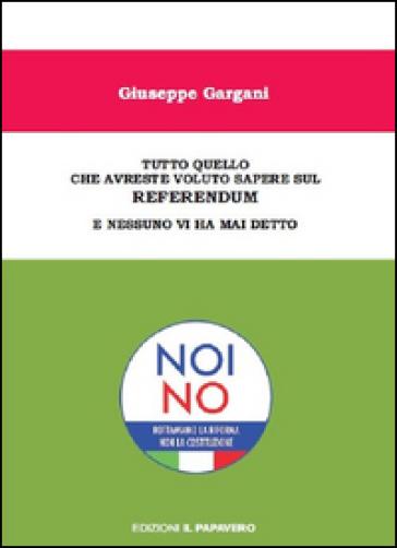 Tutto quello che avreste voluto sapere sul referendum e nessuno vi ha mai detto - Giuseppe Gargani | Kritjur.org