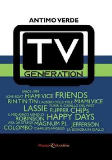 Tv generation - Antimo Verde | Jonathanterrington.com