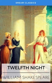 Twelfth Night (Dream Classics)