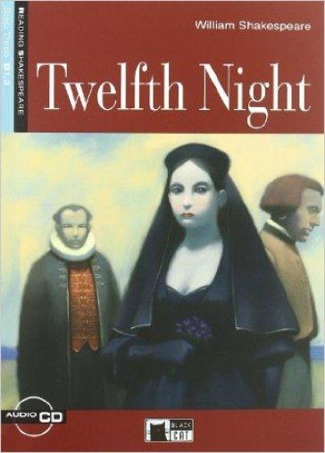 Twelth night. Con CD Audio - William Shakespeare  