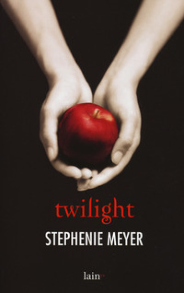 Twilight - Stephenie Meyer - Libro - Mondadori Store