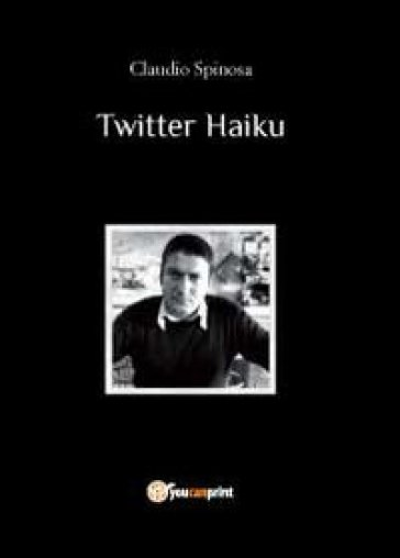 Twitter Haiku - Claudio Spinosa | Ericsfund.org