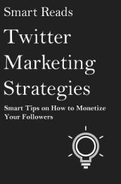 Twitter Marketing Strategies