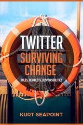 Twitter: Surviving Change