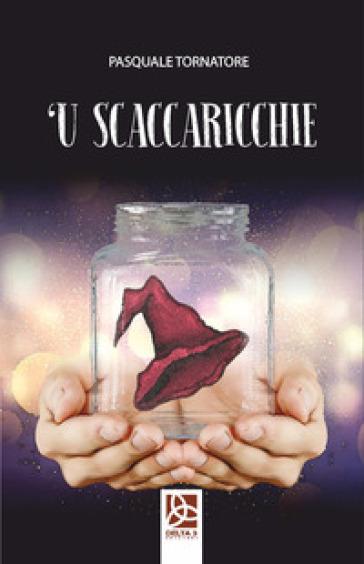 'U scaccaricchie - Pasquale Tornatore | Jonathanterrington.com