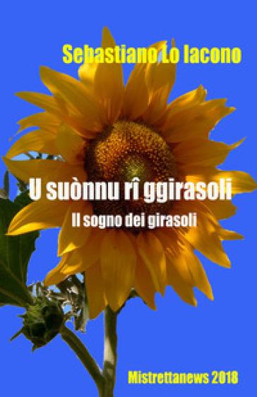 U suònnu ri ggirasoli - Sebastiano Lo Iacono |