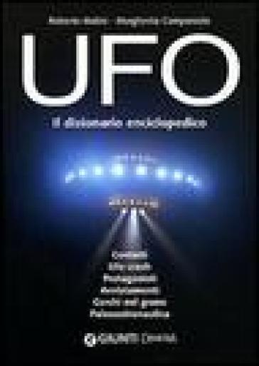 UFO. Il dizionario enciclopedico - Roberto Malini |