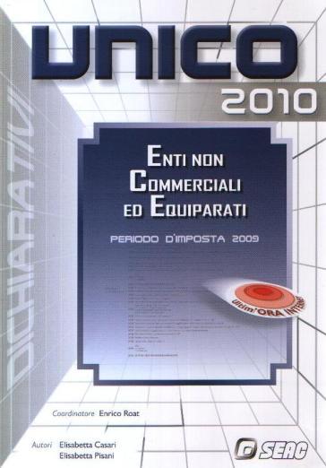 UNICO 2010. Enti non commerciali ed quiparati - Enrico Roat | Thecosgala.com