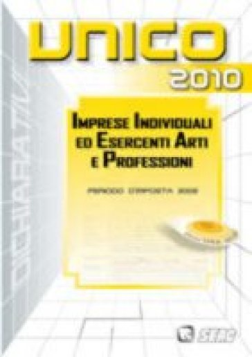 UNICO 2010. Imprese individuali ed esercenti - Tullio Zanin   Jonathanterrington.com