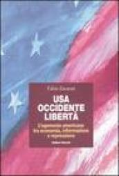 USA, Occidente, libertà. L