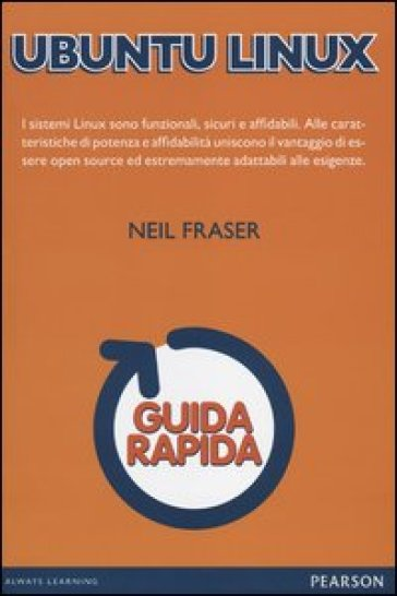 Ubuntu Linux. Guida rapida - Neil Fraser |