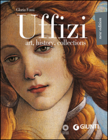 Uffizi. Art, history, collections
