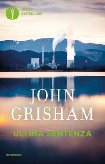 Ultima sentenza - John Grisham  