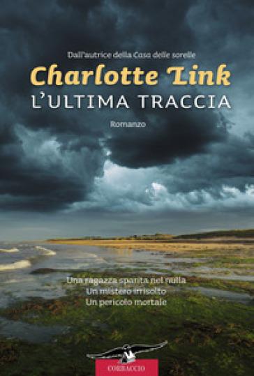 Ultima traccia (L') - Charlotte Link |