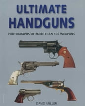 Ultimate Handguns