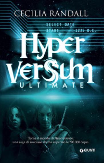 Ultimate. Hyperversum - Cecilia Randall | Rochesterscifianimecon.com