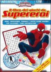 Ultimate Spider-Man. Il libro dei giochi da supereroi