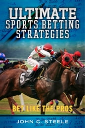 Ultimate Sports Betting Strategies