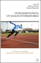 Ultramaratoneta. Un analisi interminabile