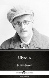 Ulysses by James Joyce (Illustrated)