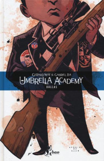 Umbrella Academy. 2: Dallas - Gerard Way | Thecosgala.com