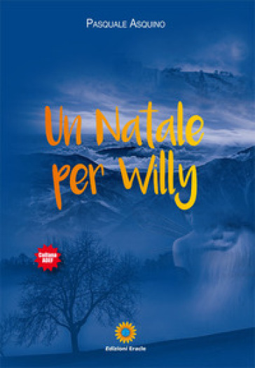 Un Natale per Willy - Pasquale Asquino |