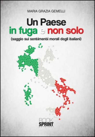 Un Paese in fuga e non solo - Maria Grazia Gemelli |