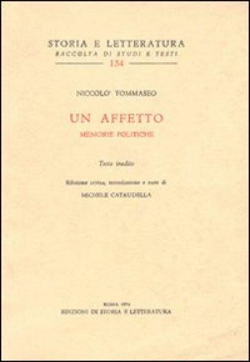 Un affetto. Memorie politiche - Niccolò Tommaseo | Ericsfund.org