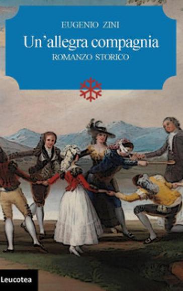 Un'allegra compagnia - Eugenio Zini |