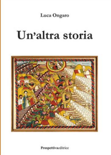 Un'altra storia - Luca Ongaro | Jonathanterrington.com