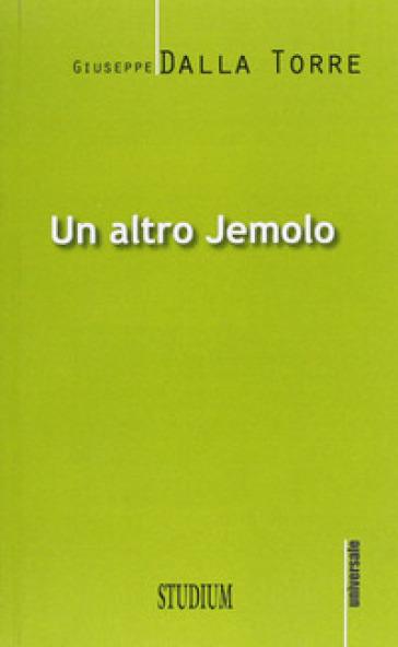 Un altro Jemolo - Giuseppe Dalla Torre |
