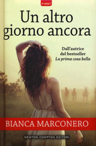 Un altro giorno ancora - Bianca Marconero | Ericsfund.org