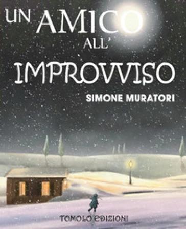 Un amico all'improvviso - Simone Muratori   Kritjur.org