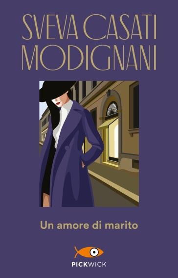 Un amore di marito - Sveva Casati Modignani |