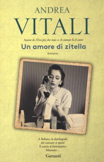 Un amore di zitella - Andrea Vitali | Kritjur.org
