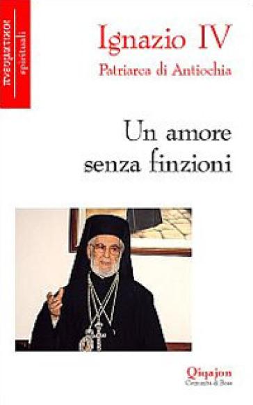 Un amore senza finzioni - Hazim Ignazio IV   Kritjur.org