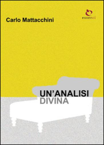 Un'analisi divina - Carlo Mattacchini | Kritjur.org