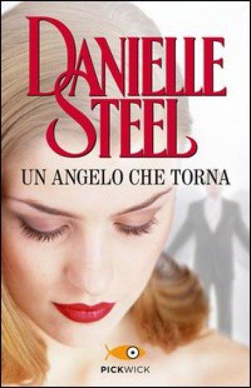 Un angelo che torna - Danielle Steel | Thecosgala.com
