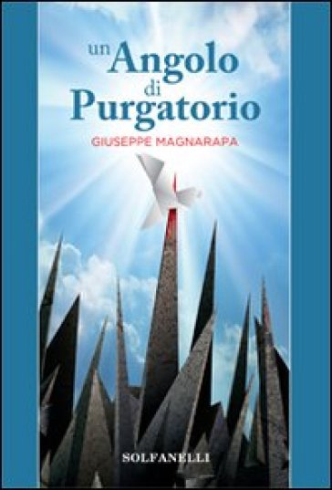 Un angolo di Purgatorio - Giuseppe Magnarapa | Kritjur.org